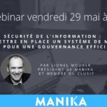 webinar sécurité de l'information : comment mettre en place un SMSI pour une gouvernance efficace
