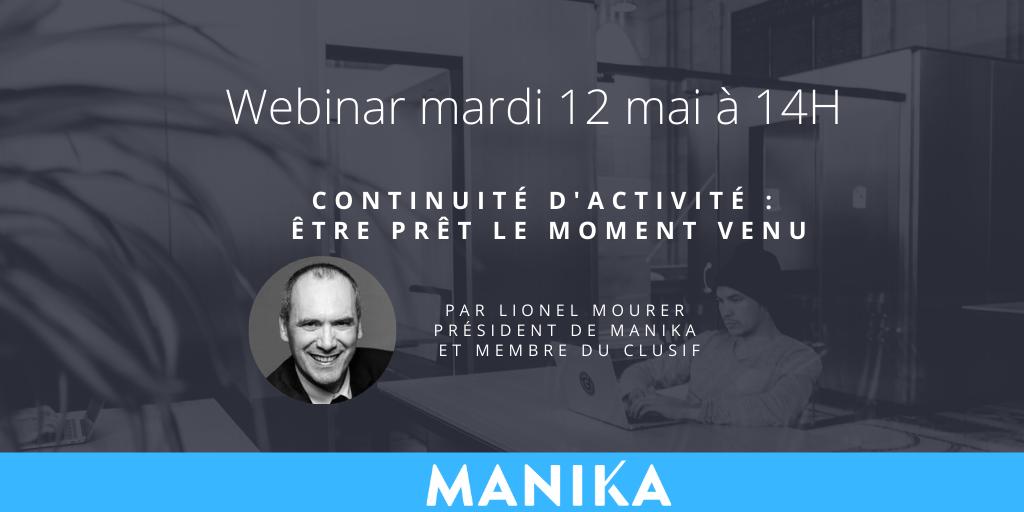 [Webinar] Continuité d'activité : être prêt le moment venu, par Lionel Mourer, mardi 12 mai à 14h