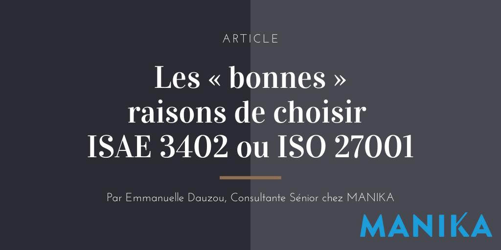 [Article] Les « bonnes » raisons de choisir ISAE 3402 ou ISO 27001