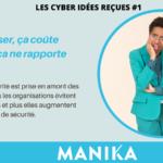 les cyber idées reçues de MANIKA du Cybermois