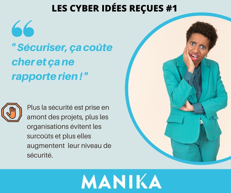 les cyber idées reçues de MANIKA