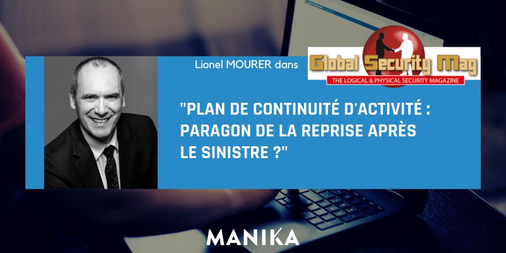 Lionel Mourer dans GSMAG – Plan de Continuité d'activité : Paragon de la reprise après le sinistre ?