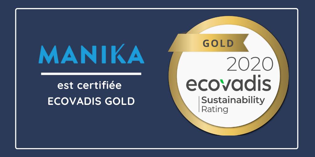 MANIKA reçoit une médaille d'or par ECOVADIS pour sa performance RSE