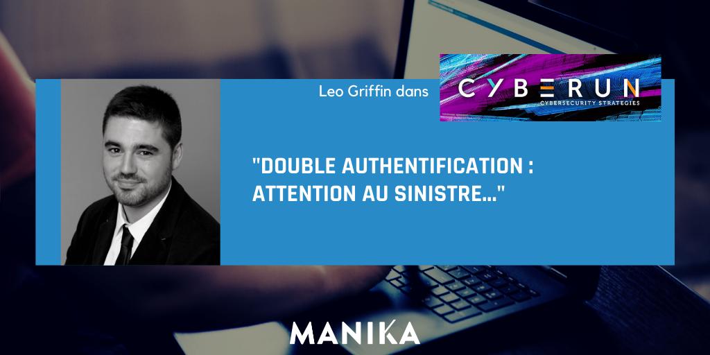 [Article] Léo Griffin dans Cyberun : «Double authentification : attention au sinistre…»